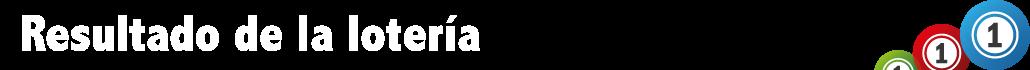 Resultado de la lotería
